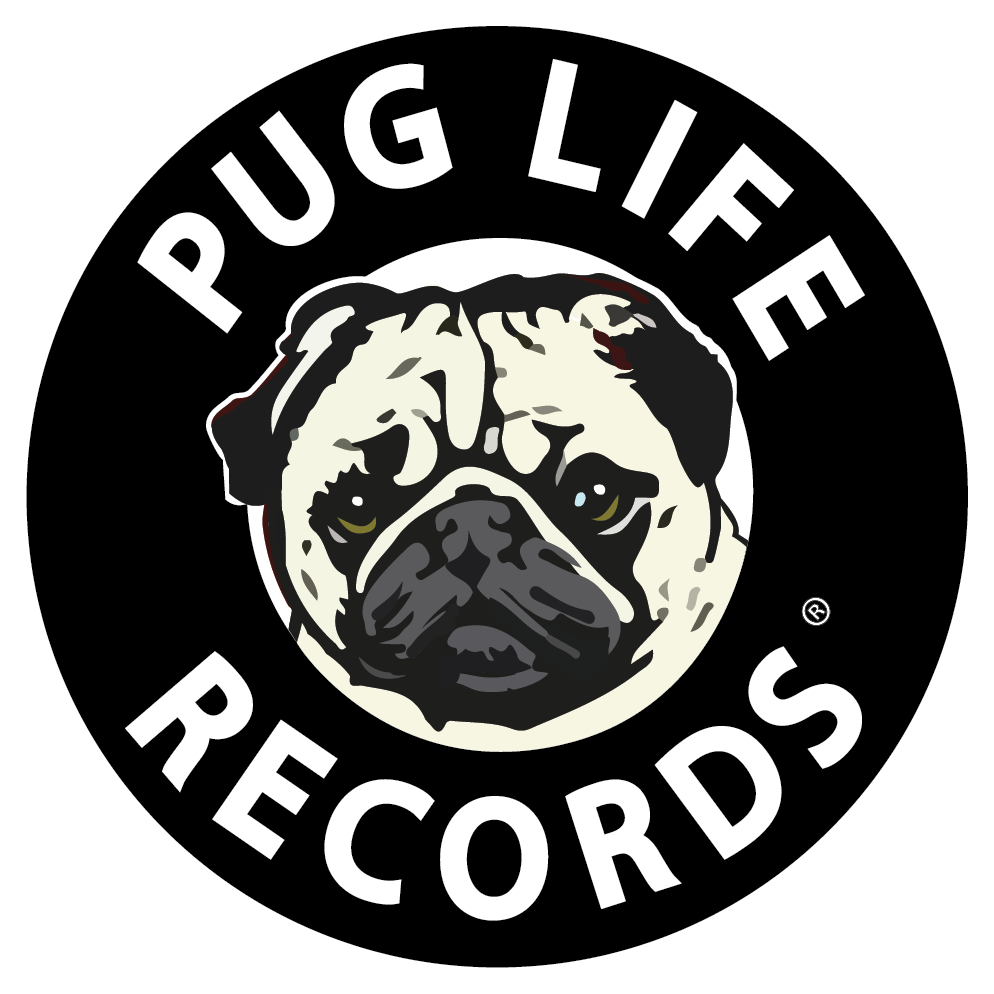About The Pug Pug Life Records